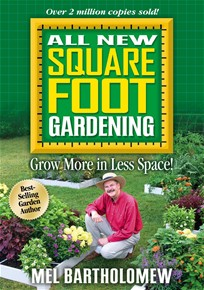 """All New Square Foot Gardening - Grow More Food in Less Space!"" by Mel Bartholomew"