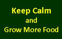 Keep Calm and Grow More Food